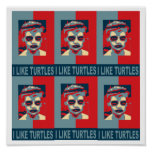 I Like Turtles Poster.