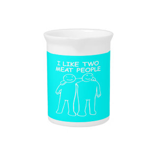 I LIKE TWO MEAT PEOPLE white image Beverage Pitcher