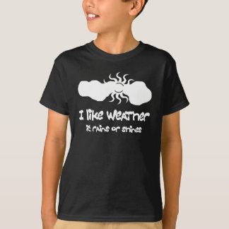 I LIke Weather T-Shirt
