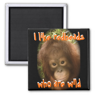I Like Wild Redheads 2 Inch Square Magnet