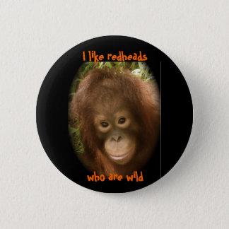 I Like Wild Redheads Pinback Button