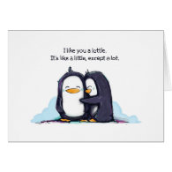 I Like You a Lottle Greeting Card
