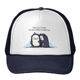 I Like You a Lottle Penguins Hat