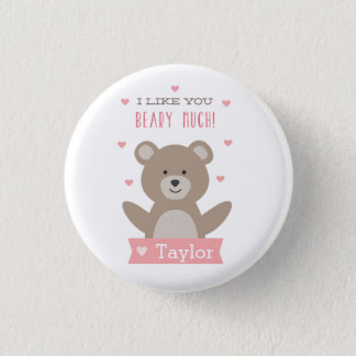 I Like You Beary Much Valentine Button