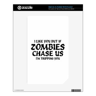 I Like You But If Zombies Chase Us Decal For The NOOK Color
