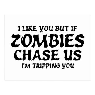 I Like You But If Zombies Chase Us Postcard