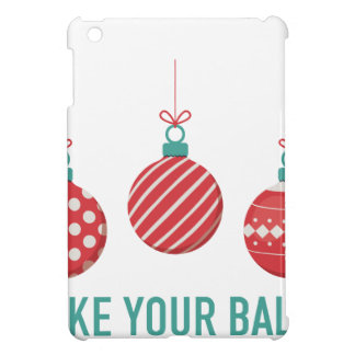 I Like Your Balls iPad Mini Case