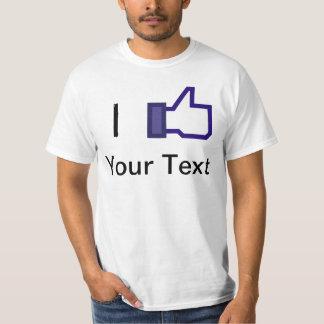 I Like (Your text) - Template Tee Shirts