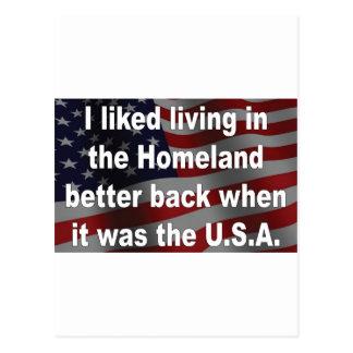 I Liked Living in the Homeland Alot Better Postcard