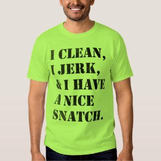 I limpio, muevo de un tirón, lifing la camisa