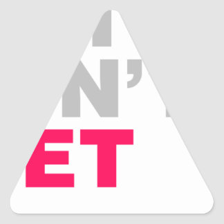I Listen To Bands That Dont Even Exist Yet Triangle Sticker