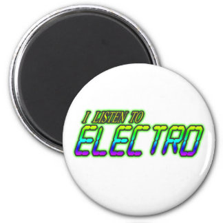 I LISTEN TO ELECTRO 2 INCH ROUND MAGNET