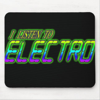 I LISTEN TO ELECTRO MOUSE PAD