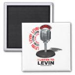 I Listen To Levin Fridge Magnets
