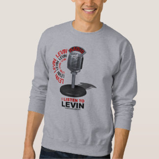 I Listen To Levin Sweatshirt