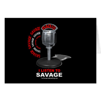 I Listen to Savage Card