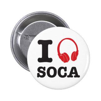I listen to Soca Pinback Button