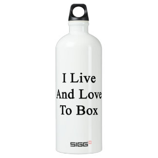 I Live And Love To Box SIGG Traveler 1.0L Water Bottle