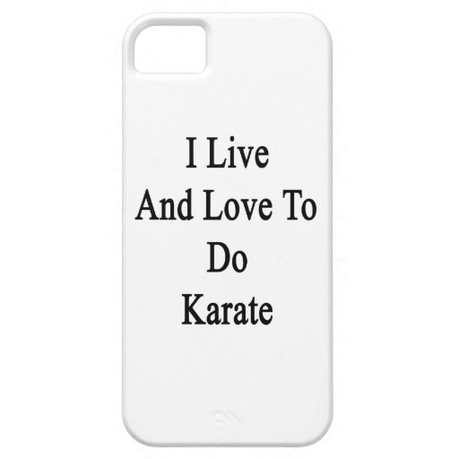 I Live And Love To Do Karate iPhone 5/5S Covers