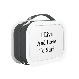 I Live And Love To Surf Yubo Lunchbox