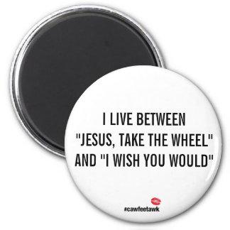 I Live Between Magnet