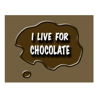 I Live for Chocolate Postcard