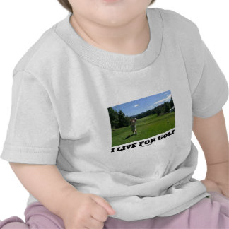 I Live For Golf (Golfer On A Golf Course) T-shirts