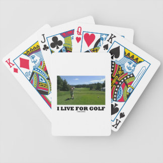 I Live For Golf (Golfer On Golf Course) Bicycle Playing Cards