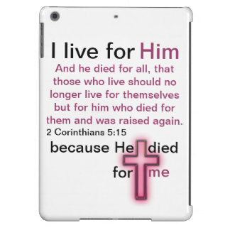 I live for Him bible verse 2 Corinthians 5:15 iPad Air Cover