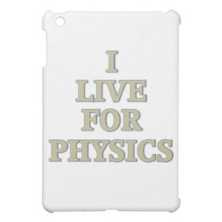 I live for physics iPad mini cases