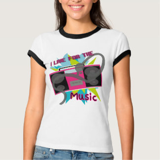 I live for the Music T-Shirt