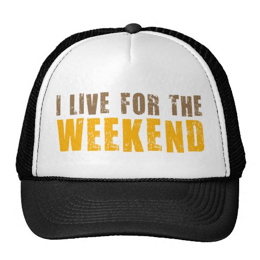 I Live For The Weekend Mesh Hats