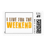 I Live For The Weekend Postage