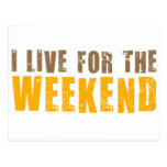 I Live For The Weekend Postcard