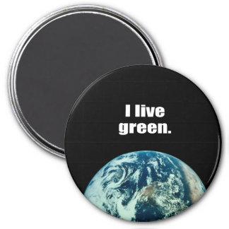 I live green. magnets