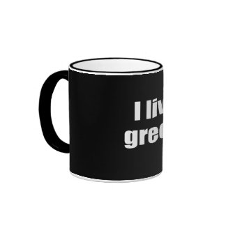 I live green. mug
