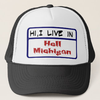 I Live in Hell Michigan Trucker Hat