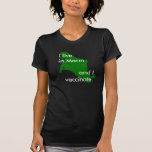 I live in Marin and I vaccinate. Tee Shirt