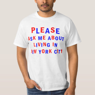 I LIVE IN NEW YORK T-Shirt