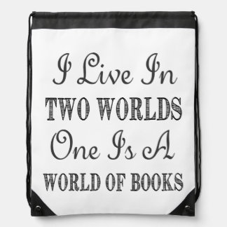 I Live In Two Worlds - Books and Reading Quote Drawstring Bag