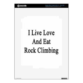 I Live Love And Eat Rock Climbing iPad 3 Skin