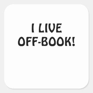 I Live Off Book Square Sticker