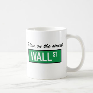 """I live on the street Wall St"" Mug"