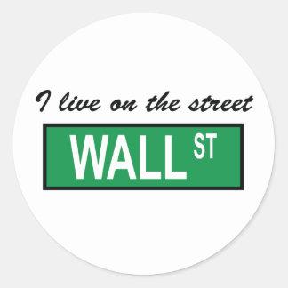 """I live on the street Wall St"" Sticker"