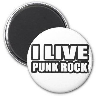 I LIVE PUNK ROCK guys girls punk music 2 Inch Round Magnet