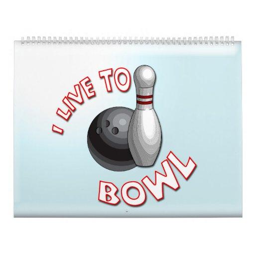 I Live to Bowl 2012 Wall Calendar
