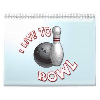 I Live to Bowl Calendar
