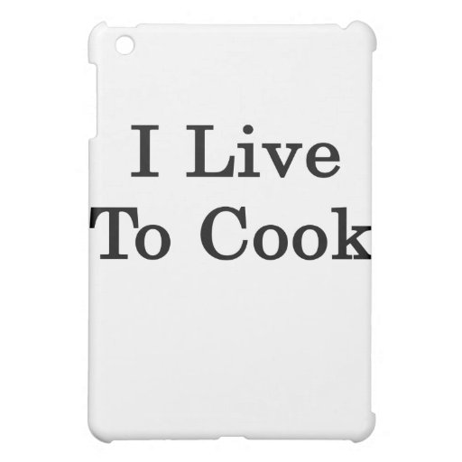 I Live To Cook Cover For The iPad Mini