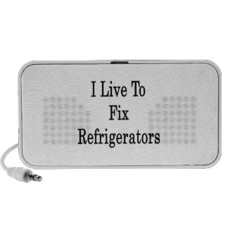 I Live To Fix Refrigerators Mp3 Speakers