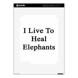 I Live To Heal Elephants iPad 3 Decals